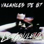 Le Couleur – Vacances de 87 feat. French Horn Rebellion