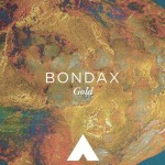 Bondax – Gold (Amtrac Edit)