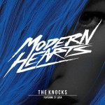 The Knocks – Modern Hearts (Goldroom Remix)