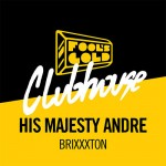 His Majesty Andre – Brixxxton